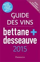Guide des vins Bettane & Desseauve 2015