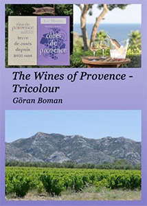 The Wines of Provence - Tricolour by Göran Boman